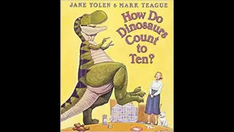 How Do Dinosaurs Count to Ten by Jane Yolen, read aloud - ReadingLibraryBooks