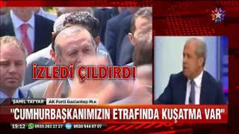 Şamil Tayyar Fetö borsası var Cumhurbaşkanımızın etrafında kuşatma var