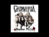 CADAVERIA - Flowers In Fire (Horror Metal)