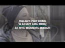 """Halsey Performs """"A Story Like Mine"""" At NYC Women's March"""