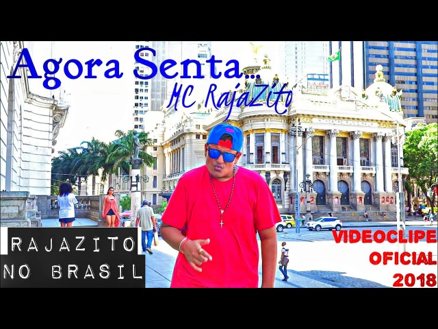MC RajaZito - Agora Senta Videoclipe Oficial 2018 | Full HD 1080p | Versão EDM Funk-Raphael Goulart