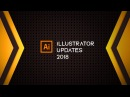 Adobe Illustrator Updates 2018 NEAT NEW FUNCTIONS
