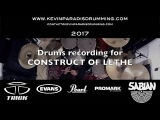 Drums Recording for Construct Of Lethe