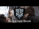 FROSTPUNK Official Release Date Trailer Serenity