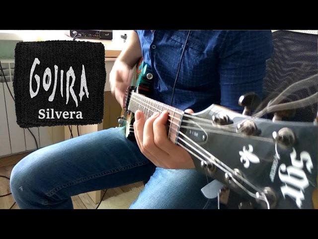 Gojira - Silvera (guitar cover)