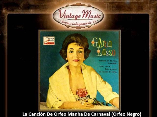 Gloria Lasso -- La Canción De Orfeo Manha De Carnaval (Orfeo Negro) (VintageMusic.es)