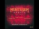 Muhteşem Yüzyıl The Magnificent Century Official Soundtrack Vol. 1 17 Aşk-ı Derun HQ