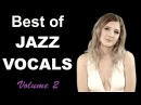 Jazz Vocal and Jazz Songs: Love Like This Full Album Jazz Vocalist Female Jazz Vocals Music Playlist