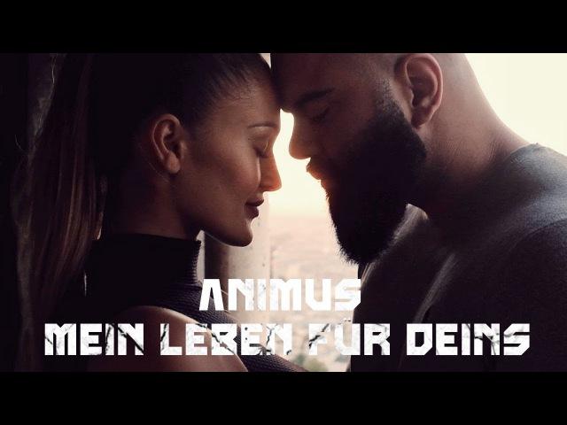 ANIMUS - MEIN LEBEN FÜR DEINS (OFFICIAL VIDEO) PROD. BY GOREX