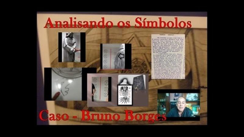Analisando os Símbolos [PT, EN,ES]- Caso Bruno Borges, Criptografia e declaração do pai
