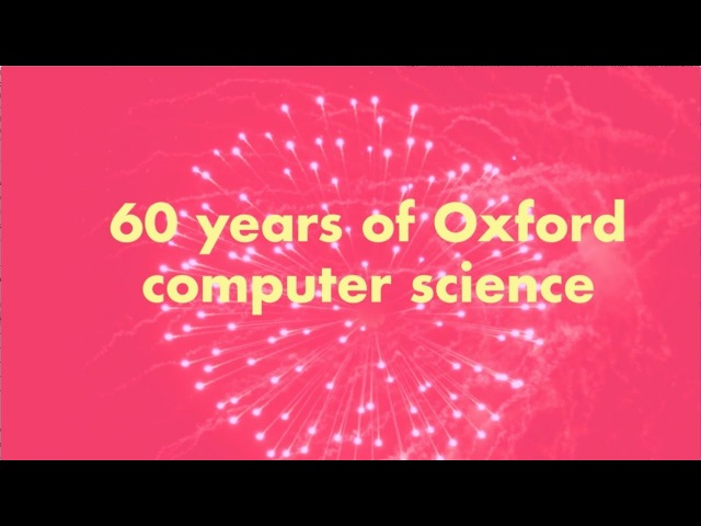 Know How 60 years of Computer Science at Oxford