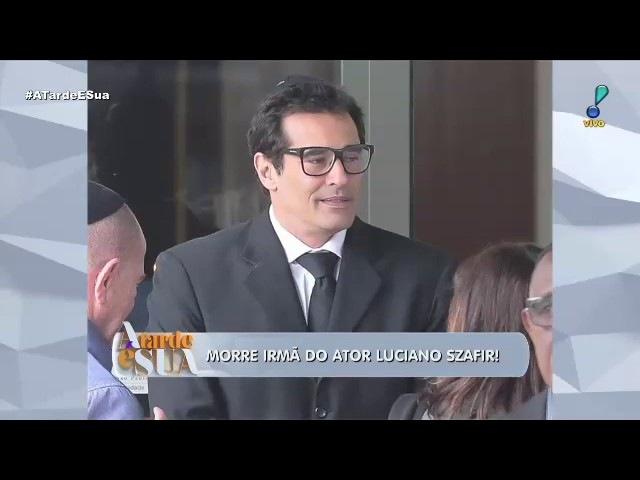 Morre irmã do ator Luciano Szafir