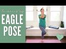 Eagle Pose - Foundations Of Yoga