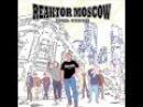 Reaktor Moscow - Chto vi sdelali Что вы сделали с нашим городом
