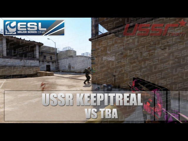 USSRVision: USSR KEEPITREAL vs TBA @ EMS One EU Finals