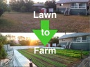 How I convert lawns into profitable URBAN FARMS
