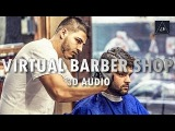 3d audio experience virtual barber shop in 3d Sound Lazy Boys Productions
