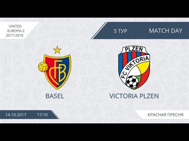 AFL17. United Europe. Day 5. Basel - Victoria Plzen