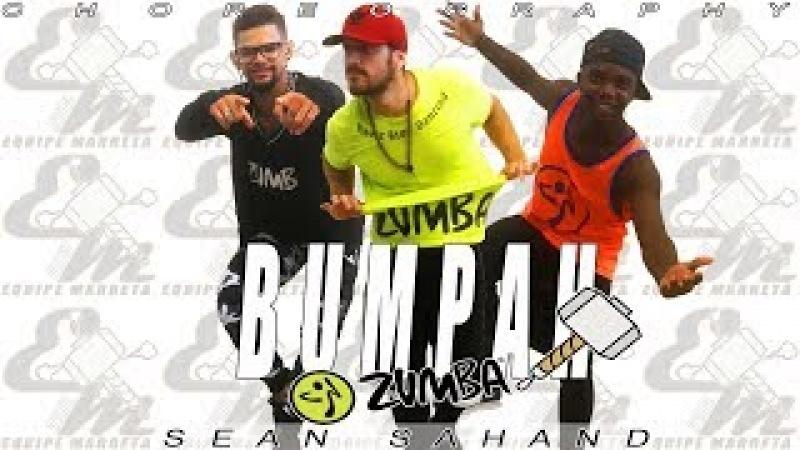 Bumpah (Versión Zumba) - Sean Sahand - Coreografía Equipe Marreta (Brasil)