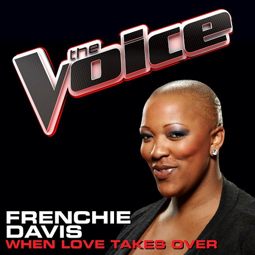 Frenchie Davis альбом When Love Takes Over (The Voice Performance)