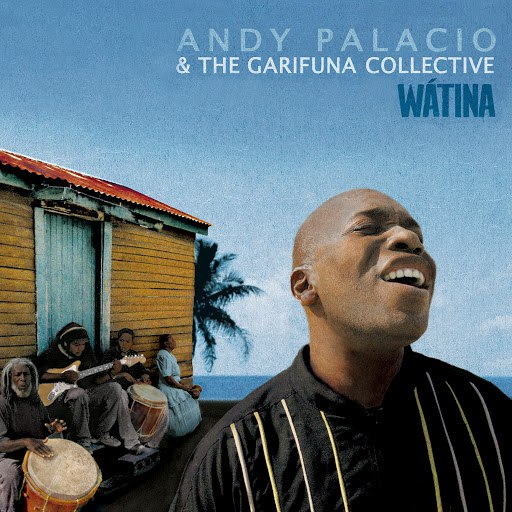 The Garifuna Collective альбом Wátina