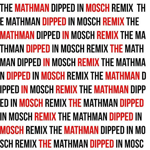 Mango альбом Badman (The MathMan Dipped in Mosch Remix)