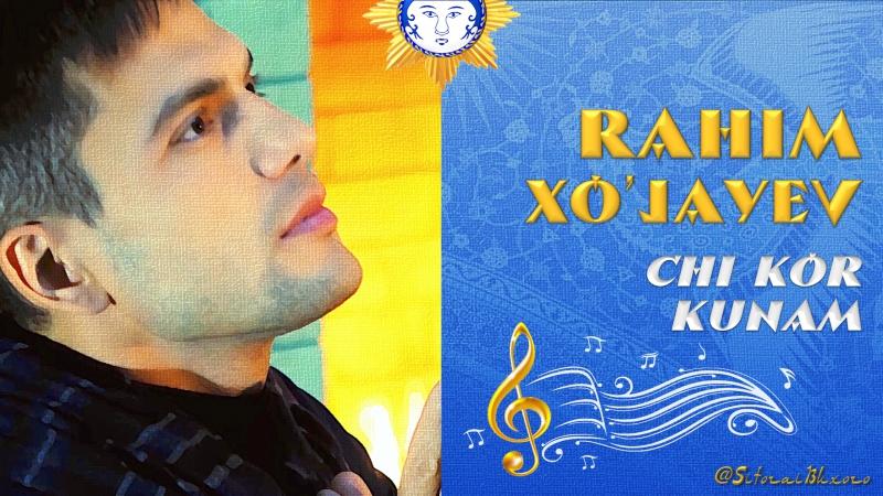 Chi kor kunam 🎼 Rahim Raufiy (Xo'jayev)2018 🇮🇷 Forscha KLIP ( ترانه فارسی ) ✅