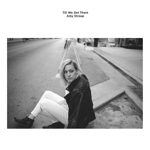 Amy Stroup альбом Till We Get There