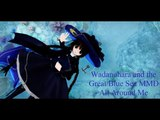 Wadanohara and the Great Blue Sea MMD - All Around Me