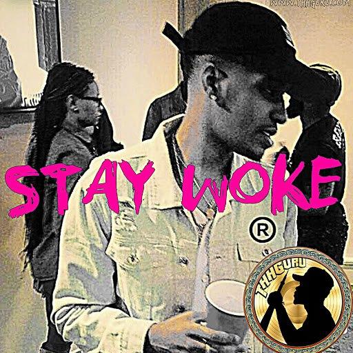 Smitty альбом Stay Woke