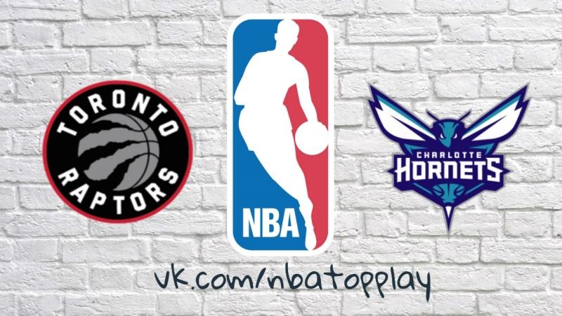 NBA 2017-2018 / RS / 11.02.2018 / Toronto Raptors vs Charlotte Hornets