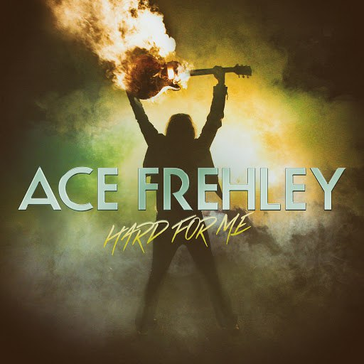 Ace Frehley альбом Hard For Me