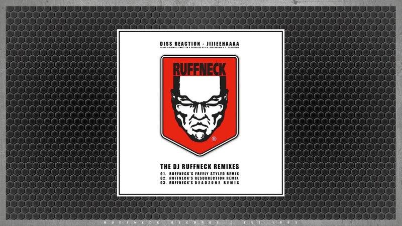 Diss Reaction - Jiiieehhaaaa (Ruffneck's Deadzone Remix)
