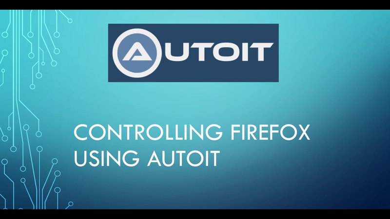 Controlling firefox using Autoit