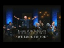 We Look to You •Prayers of the Saints Live