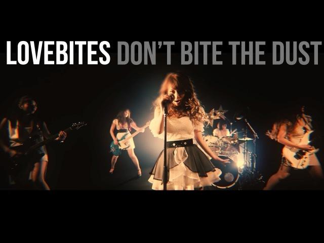 Lovebites Dont Bite The Dust [Official Video]