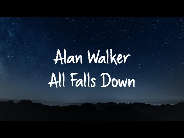 Alan Walker ‒ All Falls Down (Lyrics) feat. Noah Cyrus Digital Farm Animals【1 Hour Version】