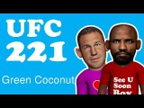 UFC 221 Green Coconut - Luke Rockhold vs Yoel Romero