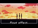 Float Effect SVP Tutorial