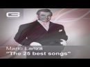 Mario Lanza The 25 best songs GR 101/16 ( Official Compilation)