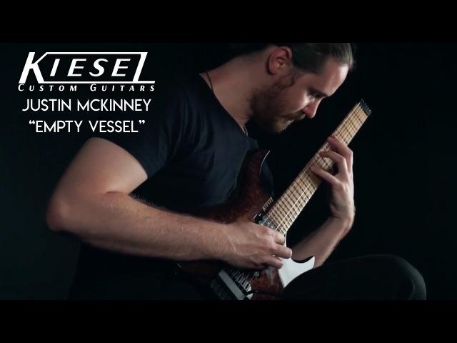 Kiesel Guitars - Justin McKinney - Empty Vessel Playthrough