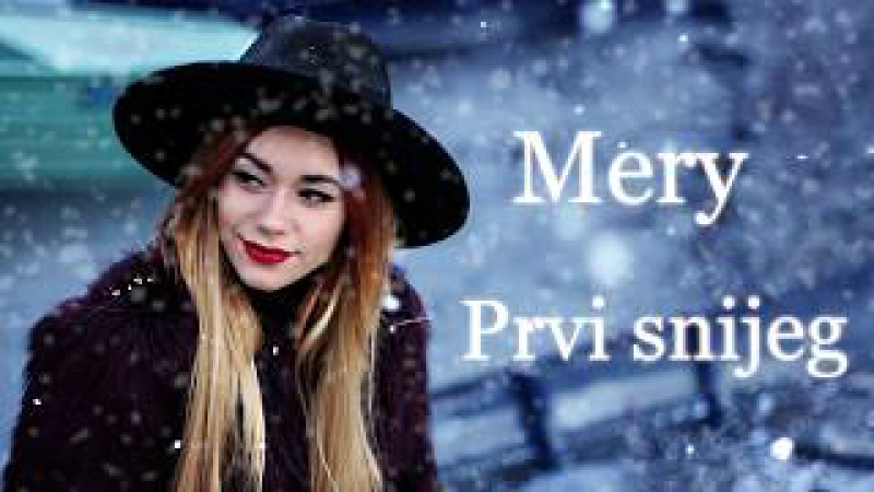 Mery Prvi Snijeg Lyrics Video