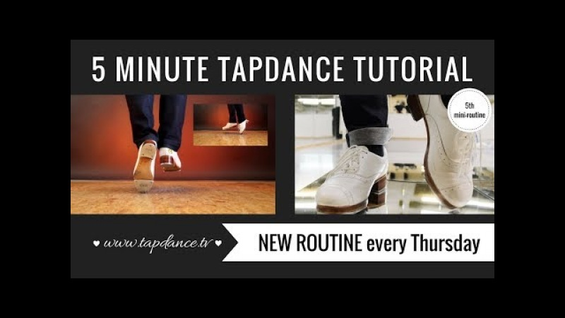 Tap Dance Tutorial – 5th mini-routine – 5 minutes