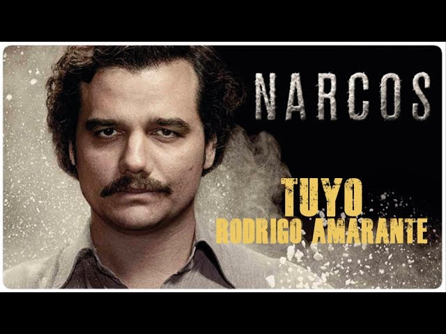 Tuyo Rodrigo Amarante Твой OST Narcos русский перевод