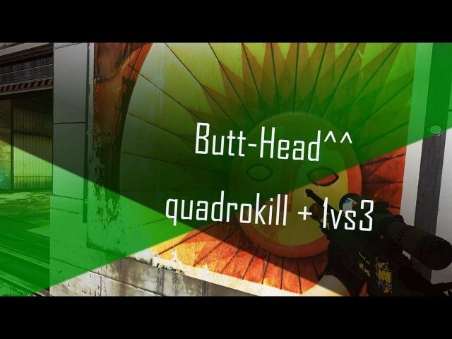 Butt-Head^^ - quadrokill