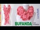 Bufanda con muchos volados calados tejida a crochet Tejiendo Perú
