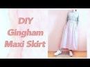 DIY Gingham Maxi Skirt 簡単DIYチュートリアル ✂️ ギャザースカートの作り方 / 手作教學 / Cos