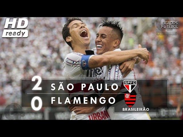 São Paulo 2 x 0 Flamengo - Melhores Momentos (HD) - Brasileirão 2017