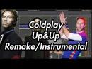 Coldplay - Up&Up (Instrumental/Remake/Karaoke)