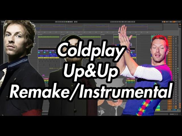 Coldplay - UpUp (Instrumental/Remake/Karaoke)